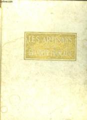 Les Artisans De La Grandeur Francaise Tome Ii. - Couverture - Format classique