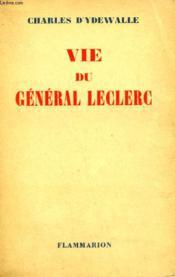 Vie Du General Leclerc. - Couverture - Format classique