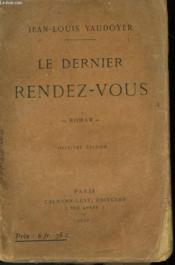 Le Dernier Rendez-Vous. - Couverture - Format classique