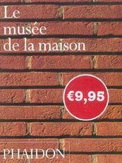 Le musee de la maison mini format - Intérieur - Format classique
