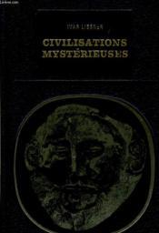 Civilisations Mysterieuses - Couverture - Format classique