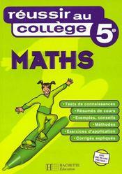 Reussir Au College En Mathematiques 5e - Intérieur - Format classique
