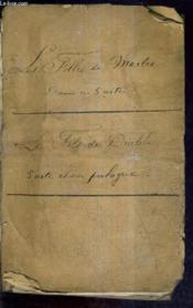 Les Filles De Marbre Drame En Cinq Actes Mele De Chant - Musique Nouvelle De M.Montaubry + Le Fils Du Diable. - Couverture - Format classique