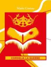Cordélia la Guerre - Couverture - Format classique