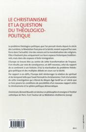 Le Christianisme Et La Question Theologico-Politique - 4ème de couverture - Format classique
