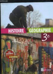 Histoire-géographie ; 3ème ; manuel (édition 2007) - Couverture - Format classique