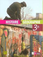Histoire-géographie ; 3ème ; manuel (édition 2007) - Intérieur - Format classique