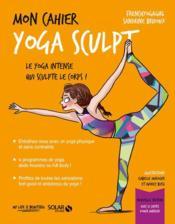 MON CAHIER ; yoga sculpt - Couverture - Format classique