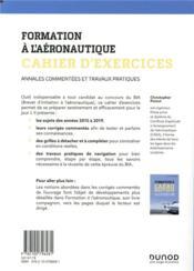 Formation à l'aéronautique ; cahier d'exercices ; annales commentées et travaux pratiques - 4ème de couverture - Format classique