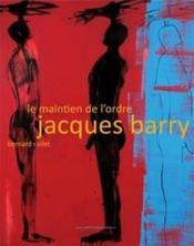 Le maintien de l'ordre ; Jacques Barry - Couverture - Format classique