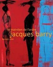 Le maintien de l'ordre ; Jacques Barry - Intérieur - Format classique