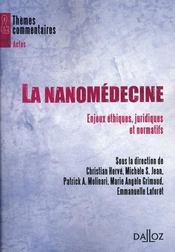 La nanomédecine ; enjeux éthiques, juridiques et normatifs - Intérieur - Format classique