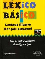 Lexico Basico Lexique Illustre Francais-Espagnol Tous Les Mots A Connaitre Du College Au Lycee - Intérieur - Format classique