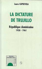 La dictature de Trujillo - Couverture - Format classique