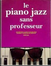 Piano jazz sans professeur - Couverture - Format classique