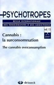 Revue Psychotropes N.13/10 ; Cannabis: La Surconsommation - Intérieur - Format classique