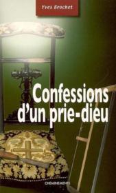 Confession D'Un Prie-Dieu - Couverture - Format classique