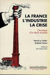 La france l'industrie la crise - Couverture - Format classique