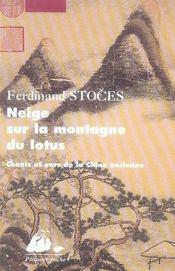 Neige sur la montagne du lotus ; chants et vers de la chine ancienne - Intérieur - Format classique