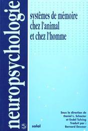 Systèmes de memoire chez l'animal et chez l'homme - Intérieur - Format classique