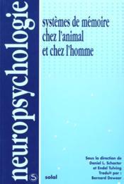 Systèmes de memoire chez l'animal et chez l'homme - Couverture - Format classique
