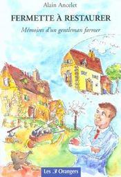 Fermette à restaurer. mémoires d'un gentleman farmer - Intérieur - Format classique