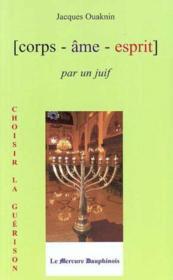 Corps ame esprit par un juif - Couverture - Format classique