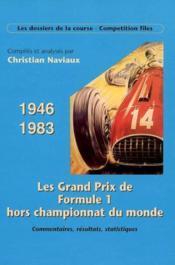 Les grands prix de f1 hors championnat - Couverture - Format classique