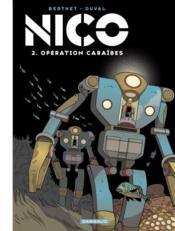 Nico t.2 ; opération Caraïbes - Couverture - Format classique