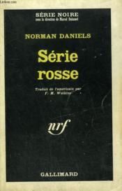 Serie Rosse. Collection : Serie Noire N° 988 - Couverture - Format classique