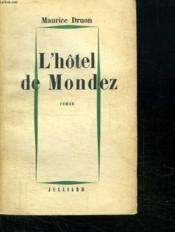 L Hotel De Mondez. - Couverture - Format classique