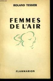 Femmes De L'Air. - Couverture - Format classique