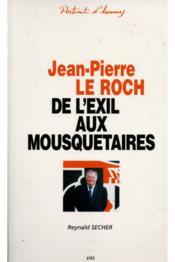 Jean-pierre le roch - de l'exil aux mousquetaires - Couverture - Format classique