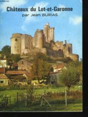 Châtaux Du Lot-Et-Garonne - Couverture - Format classique