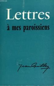 Lettres A Mes Paroissiens - Couverture - Format classique