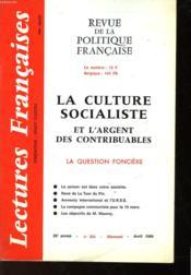 Revue De La Politique Francaise - Mensuel N°324 - La Culture Socialiste Et L'Argent Des Contribuables - Couverture - Format classique