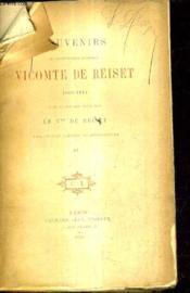 Souvenirs Du Lieutenant General Vicomte De Reiset 1814-1836 - Tome 2. - Couverture - Format classique