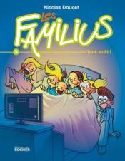 Les Familius T.9 ; tous au lit ! - Couverture - Format classique