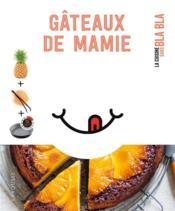 Gâteaux de Mamie - Couverture - Format classique