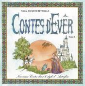 Les contes d'Ever t.1 ; nouveaux contes dans le style d'autrefois - Couverture - Format classique