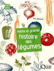 Petite et grande histoire des légumes - Couverture - Format classique