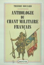 Anthologie du chant militaire français - Couverture - Format classique