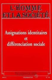 L'Homme Et La Societe, Assignations Identitaires Et Differenciation Sociale - Couverture - Format classique