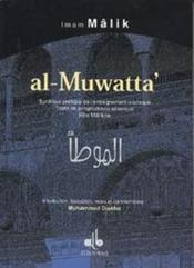 Al-Muwatta : Synthese Pratique De L Enseignement Islamique - Couverture - Format classique