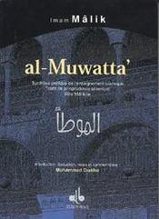 Al-Muwatta : Synthese Pratique De L Enseignement Islamique - Intérieur - Format classique