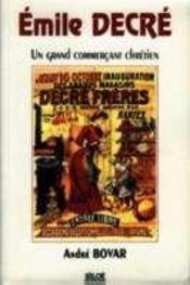 Émile decré, un grand commercant chrétien - Intérieur - Format classique