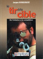 Les fondamentaux du tir a l'arc, initiation et perfectionnement - Intérieur - Format classique