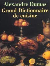 Grand dictionnaire de cuisine - Intérieur - Format classique