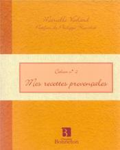 Mes recettes provencales - Couverture - Format classique
