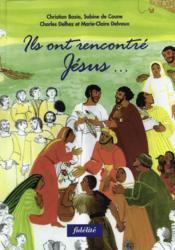 Ils Ont Rencontre Jesus - Couverture - Format classique